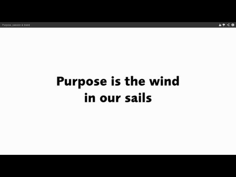 Purpose, passion & brand