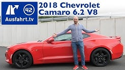 2018 Chevrolet Camaro 6.2 V8 MT6 (MY2018) - Kaufberatung, Test, Review