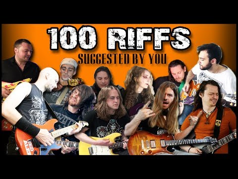 100 Greatest Guitar Riffs w/ Special Guests |  Suggested by YOU! \m/