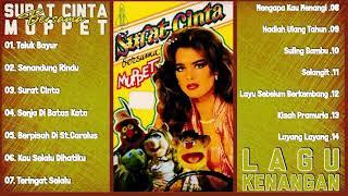 Muppet Full Album - Lagu Tembang Kenangan Terbaik Sepanjang Masa [Surat Cinta Bersama Muppet]