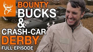 Download BOUNTY BUCKS and CRASH CAR DERBY | Buck Commander | Full Episode Mp3 and Videos