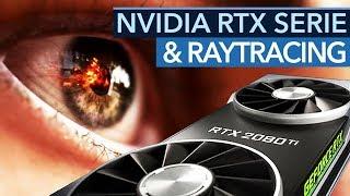Geforce RTX & Raytracing  - Was bringen Nvidias neue Grafikkarten uns Spielern?