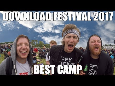 DOWNLOAD FESTIVAL 2017 - BEST CAMP