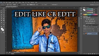NEW #CB EDIT TUTORIAL| STYLISH PHOTO EDITING 2018 | REAL CB EDITS