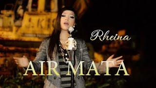 Download lagu RHEINA - AIRMATA (SLOW ROCK TERBARU)