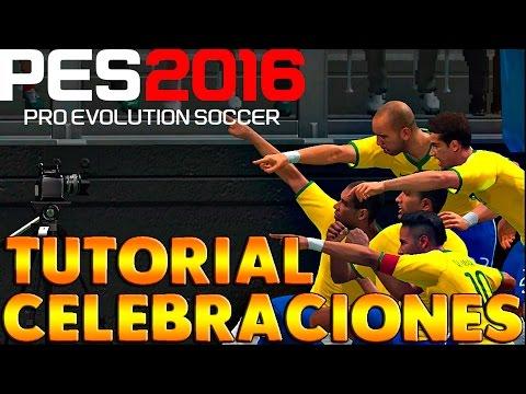 PES 2016 | TUTORIAL DE CELEBRACIONES.