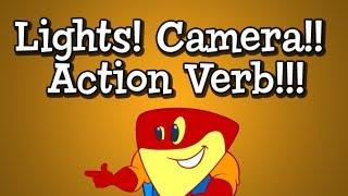 verb song from grammaropolis lights camera action verb