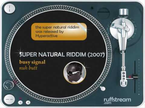 Super Natural Riddim Mix (2007): Kartel,Delly Ranks,Elephant,Busy,Munga,Turbulence