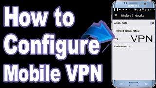 Android ele alınır Kur VPN nasıl yapılır Android VPN Yapılandırmak ele alınır Ne Android VPN nedir ?