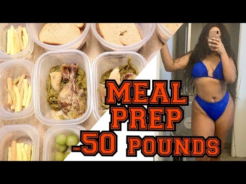 MEAL PREP FOR WEIGHT LOSS | HOW I LOST 50 POUNDS