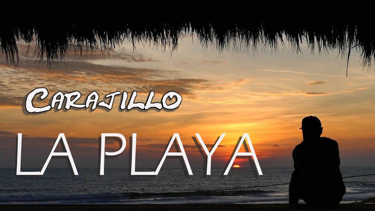 Carajillo - La Playa