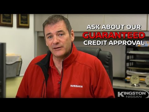 Learn About the Kingston Nissan Guaranteed Credit Approval Program