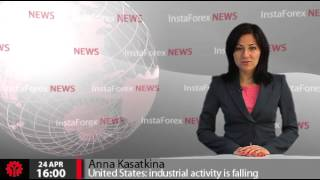 InstaForex News 24 April. United States: industrial activity is falling