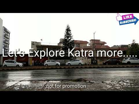 Trip To KATRA Jammu | Famous places to visit in katra. Darshan of Temples and more.