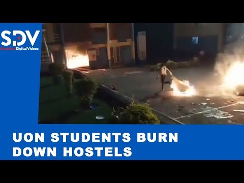 UoN students burn down hostels to protest 'murder' of their comrade