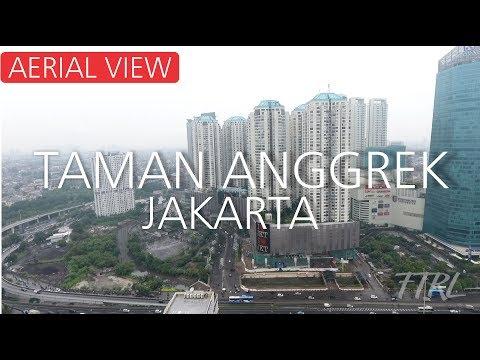 Taman Anggrek Aerial View - Taman Anggrek Drone - Taman Anggrek Residences