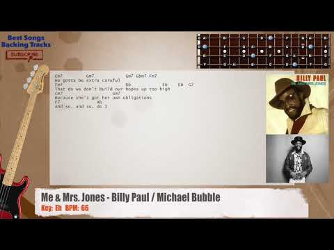 Me Mrs Jones Billy Paul Michael Bubble Bass Backing Track With Chords And Lyrics