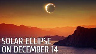 Solar Eclipse on December 14, 2020 | Total Solar Eclipse