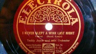 Teddy Joyce und sein Orchester - I never slept a wink last night - 1934