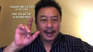 MC VIET THAO- CBL(505)- ÔNG GIÀ BA TRI Và NGHIỆP BÁO- December 16, 2016.