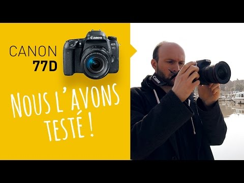 test-:-canon-77d---on-l'a-testé-en-exclu