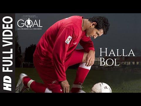 Halla Bol Song (Film Version) Dhan Dhana Dhan Goal | John Abraham