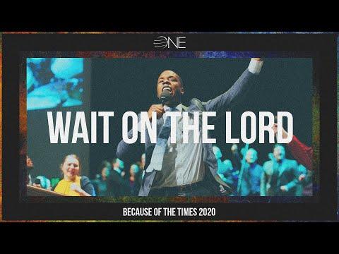 BOTT 2020 | Wait on the Lord (Feat. James Wilson)