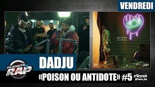 """Planète Rap - Dadju """"Poison ou Antidote"""" #Vendredi"""