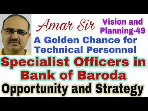 BANK OF BARODA SPECIALIST OFFICERS 2017: BEST STRATEGY: Vision and Planing-49