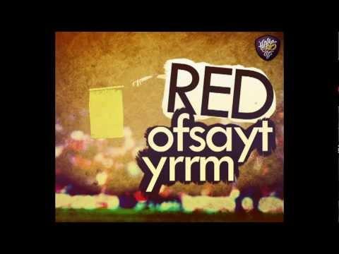 Red - Ofsayt Yrrm ( Diss Mualif & Arslantürk )
