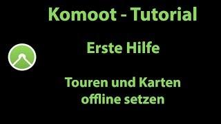 Komoot Erste Hilfe - Touren und Karten offline