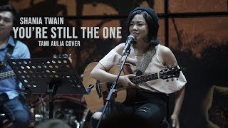 Download You're Still The One Tami Aulia ft Unique Live Acoustic Cover @SILOL COFFEE #shaniatwain