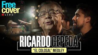"""[Free Cover] Ricardo Cepeda """"El Colosal"""" - Medley #1"""