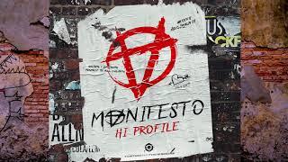 HI PROFILE - Manifesto (Original Mix)
