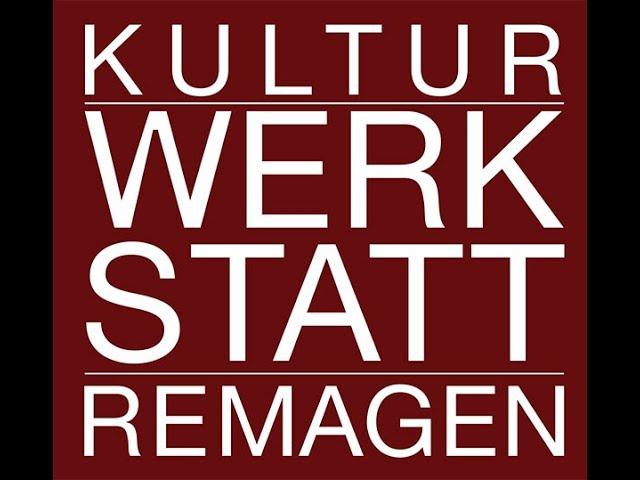 Kulturwerkstatt Remagen - die Saison im Schnelldurchlauf