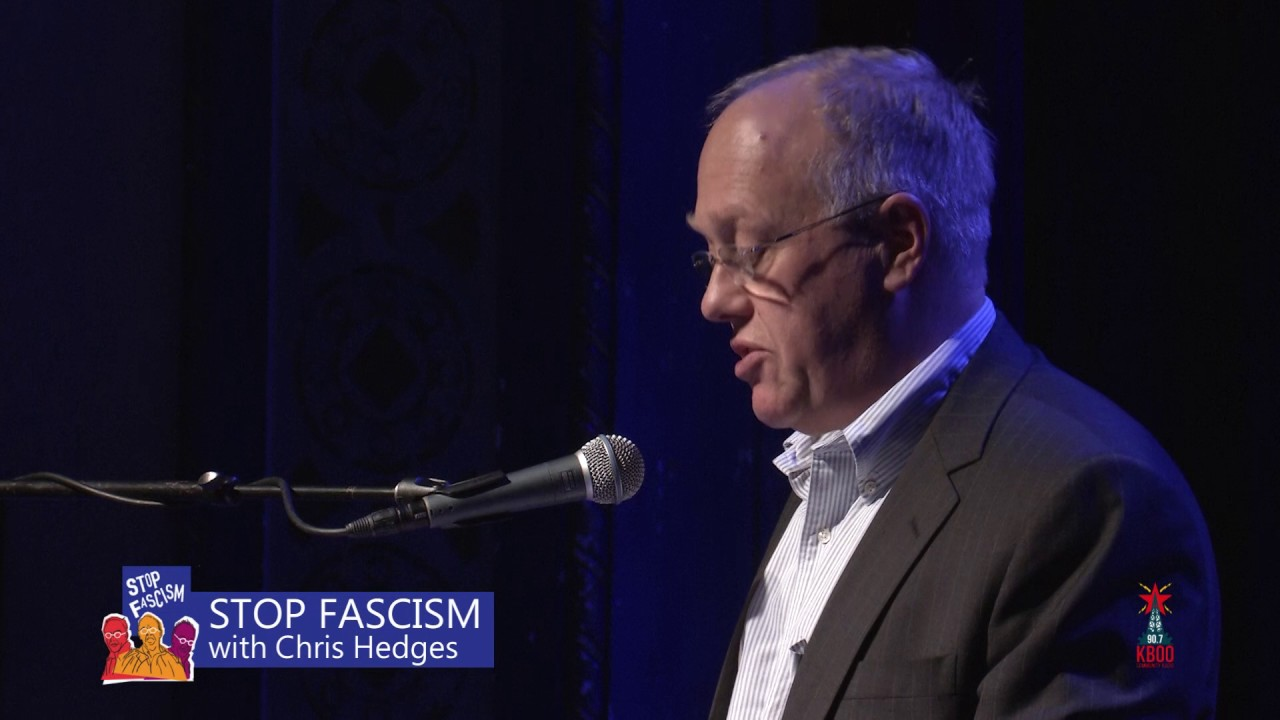 Stop Fascism: Chris Hedges in Portland, Oregon. A KBOO Benefit ...