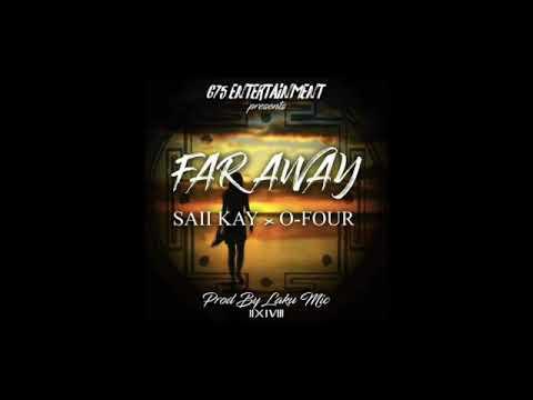 Saii Kay Ft O - Four __Far Away (PNG MUSIC 2018)