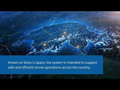 Swiss U-space Deploys National Flight Information Management System for Drones (FIMS)