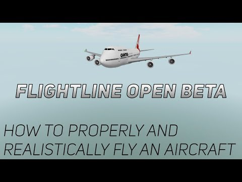 How to Realistically and Properly Fly an Aircraft | Flightline Open Beta, Roblox [2]