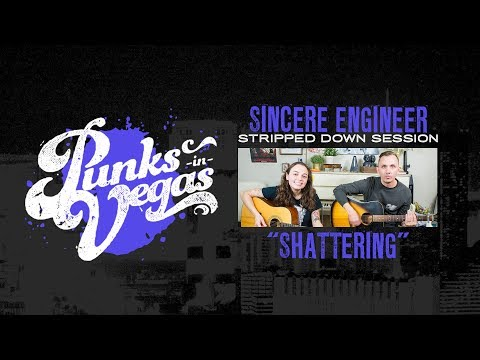 "Sincere Engineer ft. Chris McCaughan ""Shattering"" Punks in Vegas Stripped Down Session"