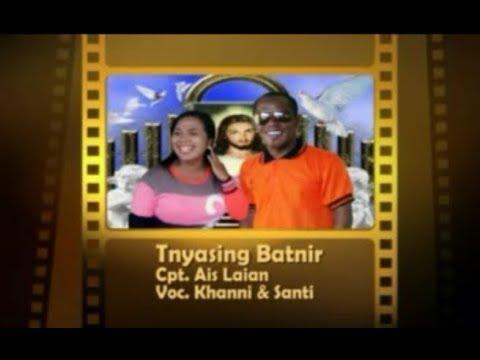 LAGU TANIMBAR TERBARU - TNYASING BATNIR - VOC:KHANNI & SANTI