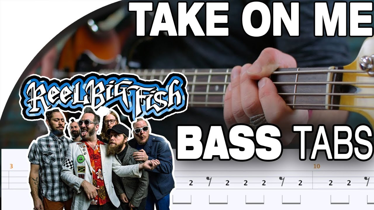 reel-big-fish-take-on-me-original-by-a-ha-bass-cover-with-tabs-in-the-video-guitar-tab-lab