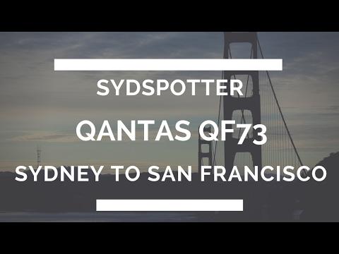 *BRAND NEW SYDSPOTTER '17* Qantas flight QF73 Sydney to San Francisco Economy