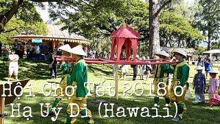 "Hội Chợ Tết 2018 ở TB Hạ Uy Di (Hawaii) - Lunar New Year ""Tet"" Festival in Hawaii"