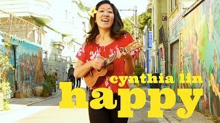 Pharrell Williams Happy Cover Cynthia Lin Ukulele Play Along Chords Lyrics