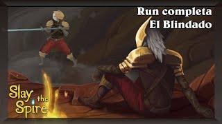 Run el Blindado [Slay the Spire]