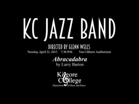 "KC Jazz Ensemble playing ""Abracadabra""  Larry Barton"