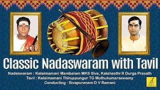 Mangala Isai - Nadaswaram With Tavil
