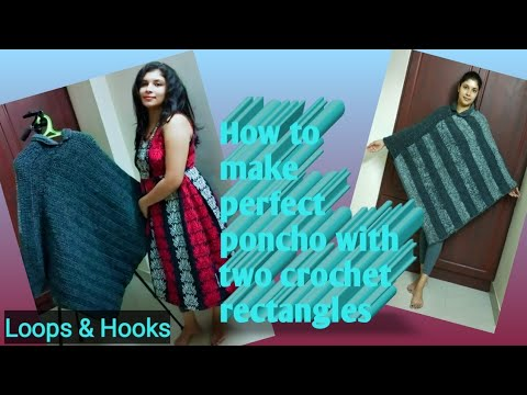 How to make perfect poncho with two crochet rectangles/ Loops & Hooks-  Roshna Deepak/English version