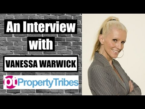Interview With Vanessa Warwick | Property Tribes